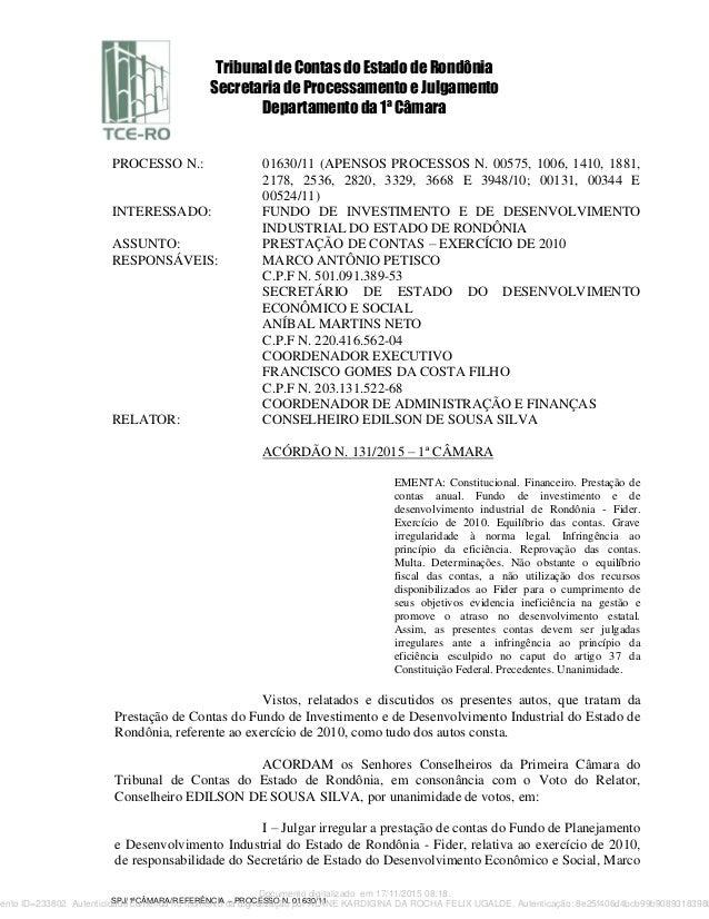 Tribunal de Contas do Estado de Rondônia Secretaria de Processamento e Julgamento Departamento da 1ª Câmara SPJ/1ªCÂMARA/R...
