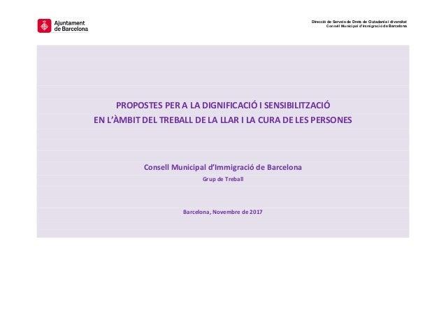 Direcció de Serveis de Drets de Ciutadania i diversitat Consell Municipal d'Immigració de Barcelona PROPOSTES PER A LA DIG...