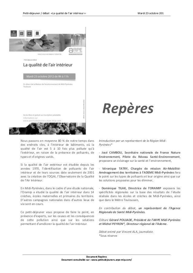 Petit-déjeuner / débat «La qualité de l'air intérieur »                                         Mardi 23 octobre 201      ...