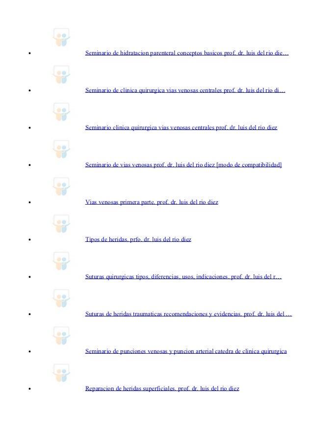 •                    REPARACION BASICA DE UNA HERIDA SUPERFICIAL. COMO SE    HACE? Prof. Dr. Luis del Ri…•                ...