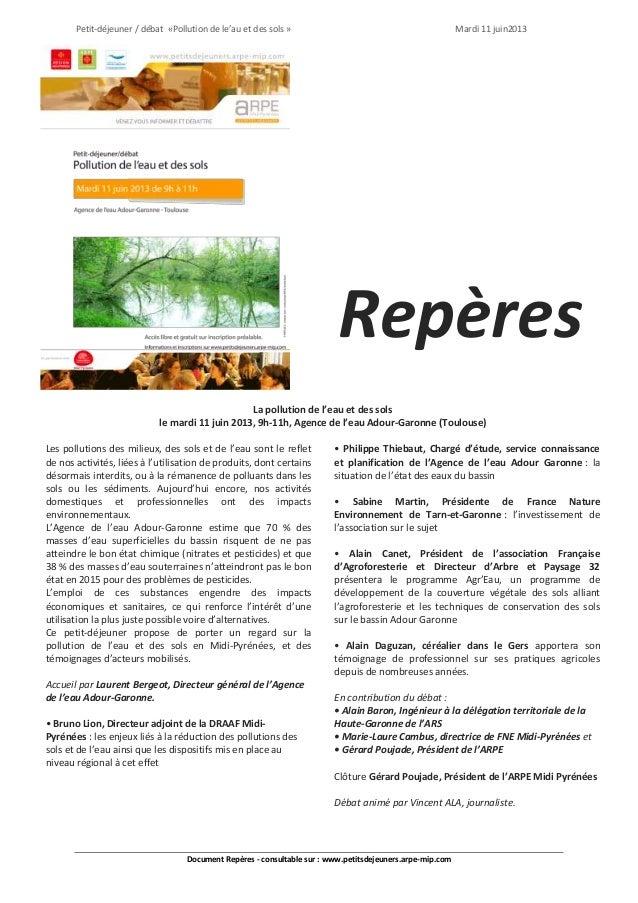 Petit-déjeuner / débat «Pollution de le'au et des sols » Mardi 11 juin2013Document Repères - consultable sur : www.petitsd...