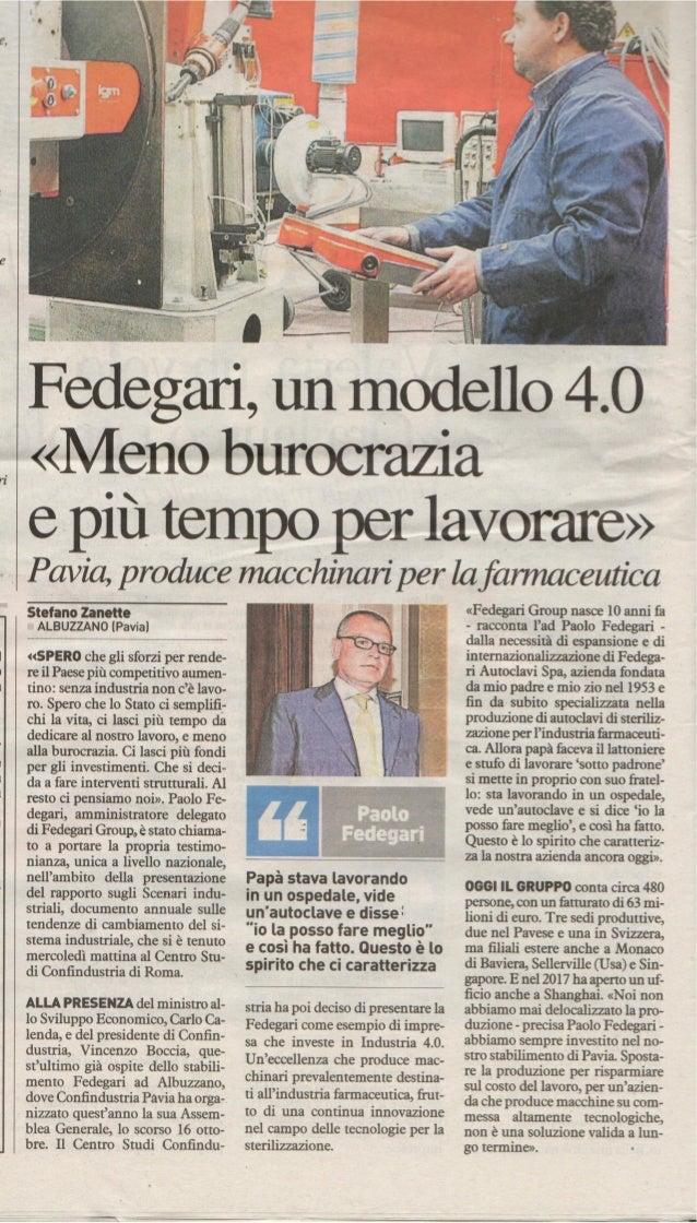 Fedegari, un modello 4.0 - Pavia produce macchinari per la farmaceutica - di Stefano Zanette