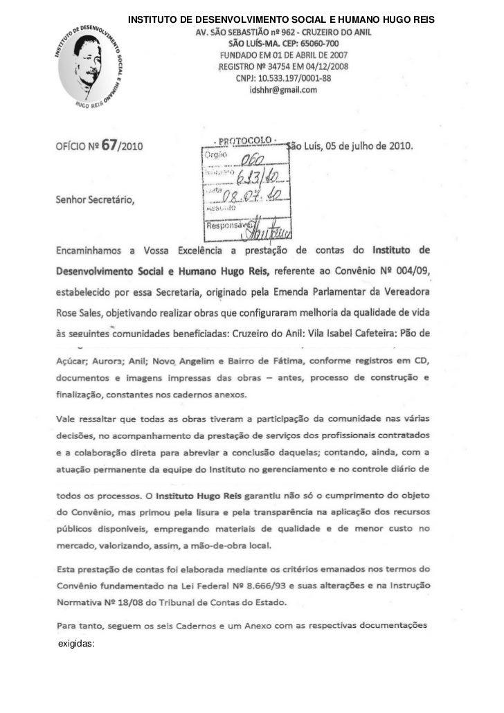 INSTITUTO DE DESENVOLVIMENTO SOCIAL E HUMANO HUGO REISexigidas: