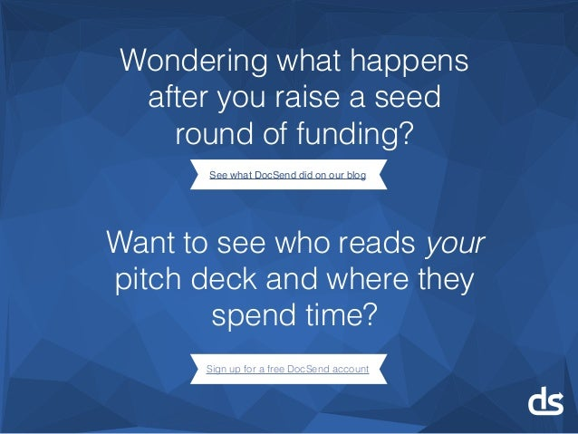 Wondering what happens after you raise a seed round of funding? See what DocSend did on our blog Want to see who reads you...