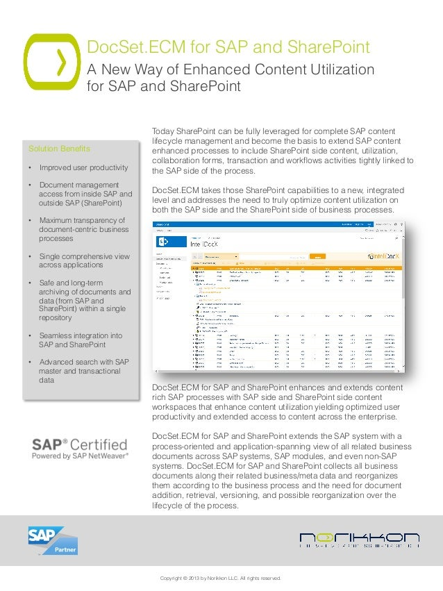 DocSet.ECM for SAP and SharePoint A New Way of Enhanced Content Utilization for SAP and SharePoint Today SharePoint can be...