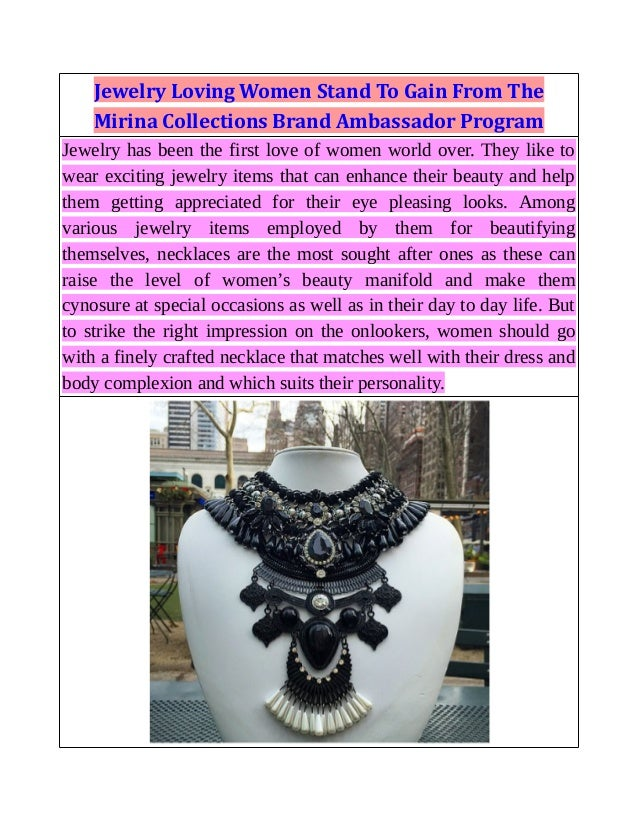 Jewelry Loving Women Stand To Gain From The Mirina Collections Brand Ambassador Program Jewelry has been the first love of...