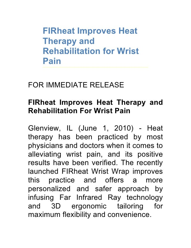 FIRheat Improves Heat     Therapy and     Rehabilitation for Wrist     Pain  FOR IMMEDIATE RELEASE  FIRheat Improves Heat ...