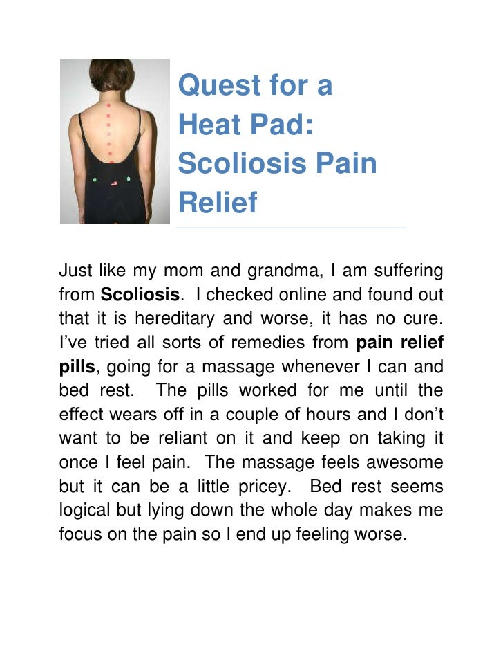 lefttopQuest for a Heat Pad: Scoliosis Pain Relief<br />Just like my mom and grandma, I am suffering from Scoliosis.  I ch...