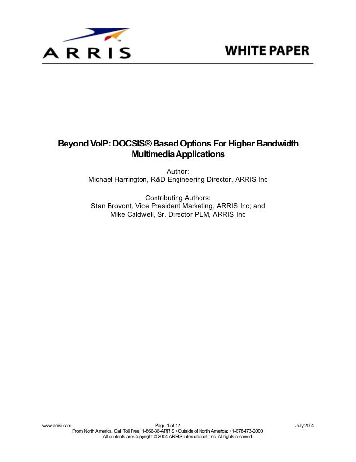 Beyond VoIP: DOCSIS® Based Options For Higher Bandwidth                       Multimedia Applications                     ...