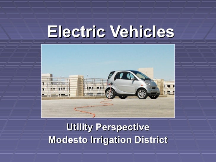 Electric Vehicles   Utility PerspectiveModesto Irrigation District