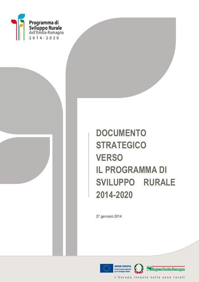DOCUMENTO STRATEGICO VERSO IL PROGRAMMA DI SVILUPPO RURALE 2014-2020 27 gennaio 2014