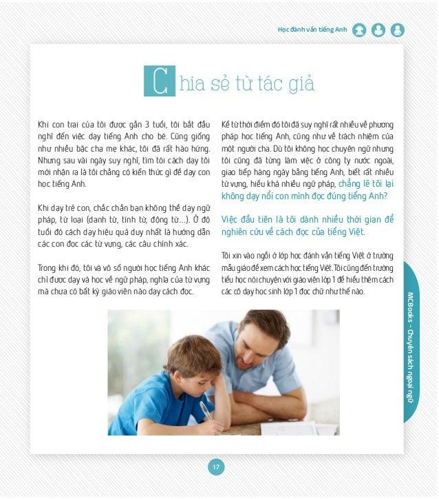 MCBooks-Chuyênsáchngoạingữ Học đánh vần tiếng Anh 17 C hia sẻ từ tác giả Khi con trai của tôi được gần 3 tuổi, tôi bắt đầu...