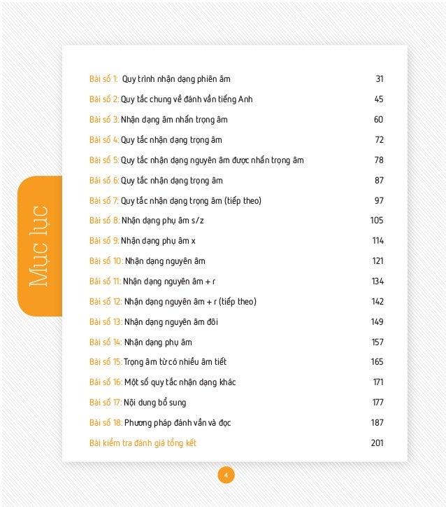 Mụclục Bài số 1: Quy trình nhận dạng phiên âm  31 Bài số 2: Quy tắc chung về đánh vần tiếng Anh  45 Bài số 3: Nhận dạng ...