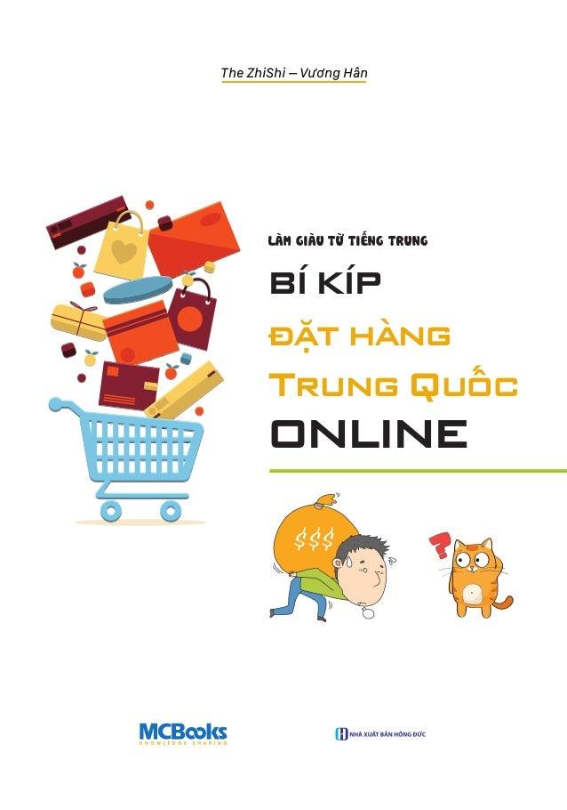 LÀM GIÀU TỪ TIẾNG TRUNG $$$ BÍ KÍP đặt hàng Trung Quốc ONLINE The ZhiShi – Vương Hân