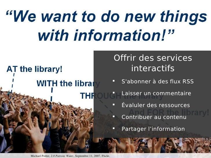 Offrir des services                                                                    interactifs                        ...