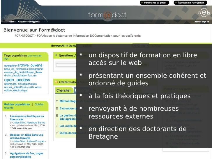  un dispositif de formation en libre   accès sur le web  présentant un ensemble cohérent et   ordonné de guides  à la f...