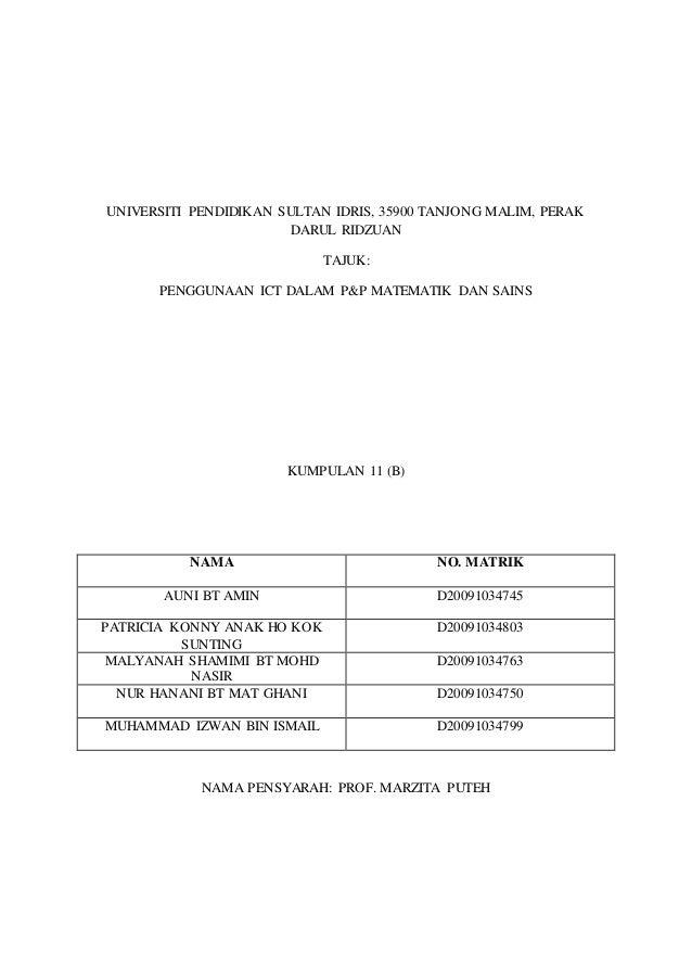 UNIVERSITI PENDIDIKAN SULTAN IDRIS, 35900 TANJONG MALIM, PERAK DARUL RIDZUAN TAJUK: PENGGUNAAN ICT DALAM P&P MATEMATIK DAN...