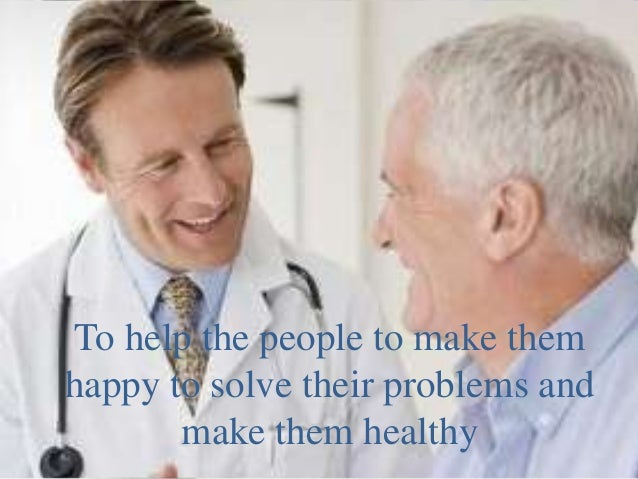in my opinion its an  interesting job every day   you see the sick people and you try to make themhealthy, and if you do t...