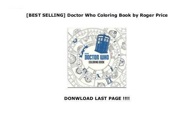 BEST SELLING] Doctor Who Coloring Book by Roger Price