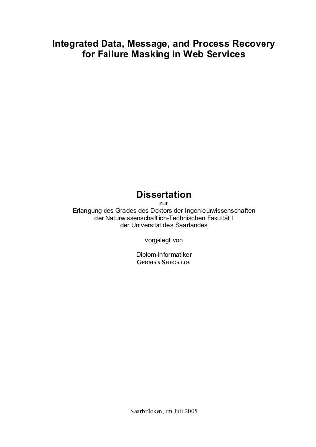 Integrated Data, Message, and Process Recovery       for Failure Masking in Web Services                         Dissertat...