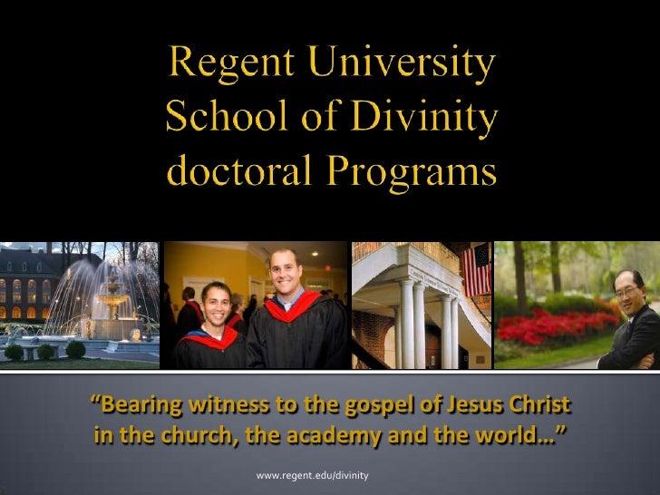 "Regent UniversitySchool of Divinitydoctoral Programs<br />""Bearing witness to the gospel of Jesus Christ<br />in the churc..."