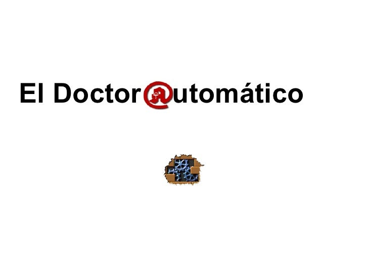 El Doctor  utomático