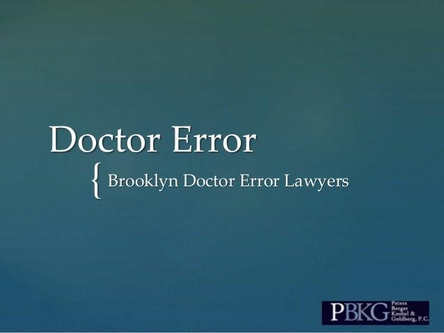 {Brooklyn Doctor Error Lawyers Doctor Error