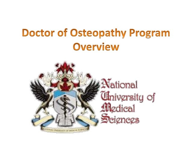 Certified Degree in Doctor of Osteopathy at NUMSS