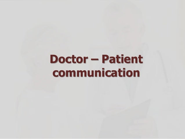 Doctor – Patient communication