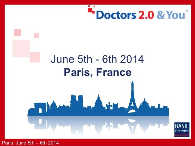 Paris, June 5th – 6th 2014 June 5th - 6th 2014 Paris, France