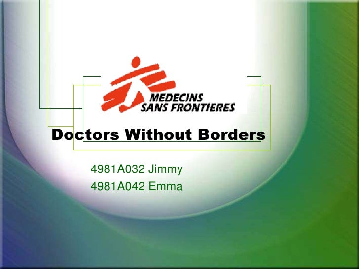 Doctors Without Borders<br />4981A032Jimmy<br />4981A042 Emma<br />