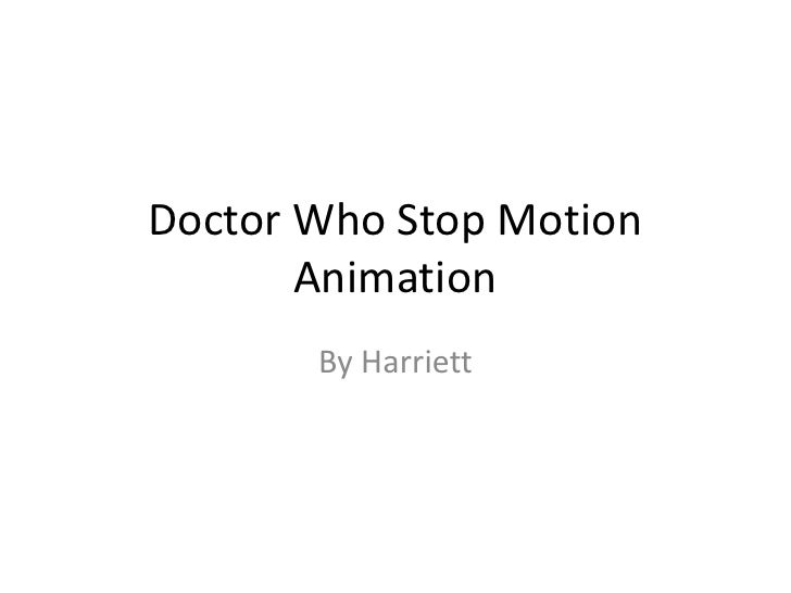 Doctor Who Stop Motion Animation<br />By Harriett<br />