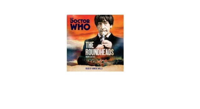 Doctor Who The Roundheads A 2nd Doctor Novel Download Reddit Audioboo