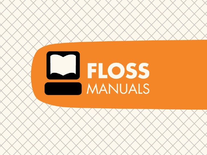 The FLOSS Manuals Story    ...its just beginning!          Adam Hyde         Founder FM  You might know me from...