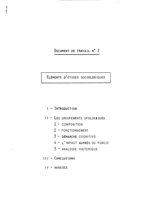 ELEMENTS D' ÉTUDES SOC IOLOG IQUES  11 - LES GROUPEMENTS UFOLOGIQUES  1 - COMPOSITION  2 - FONCTIONNEMENT  3 - DEMARCHE CO...