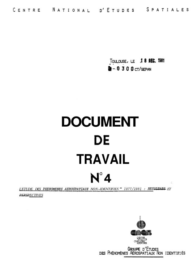 DOCUMENT  TRAVAIL  L'ETUDE DES PHENQMENES AEROSPATTAUX NON-IDENTIFIES - 1977/1981 : RESULTATS ET  ----------I_-------- ---...