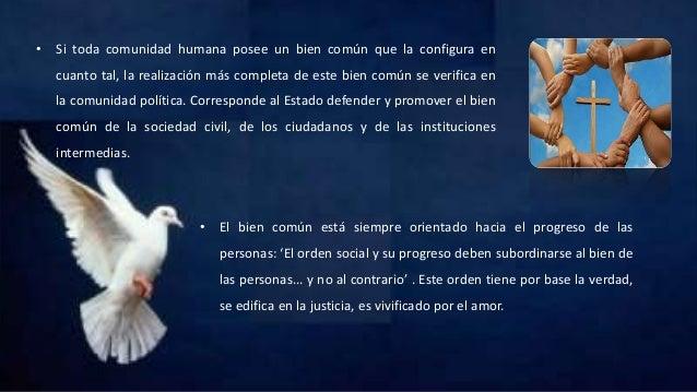 • Si toda comunidad humana posee un bien común que la configura en cuanto tal, la realización más completa de este bien co...