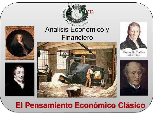 El Pensamiento Económico Clásico Analisis Economico y Financiero