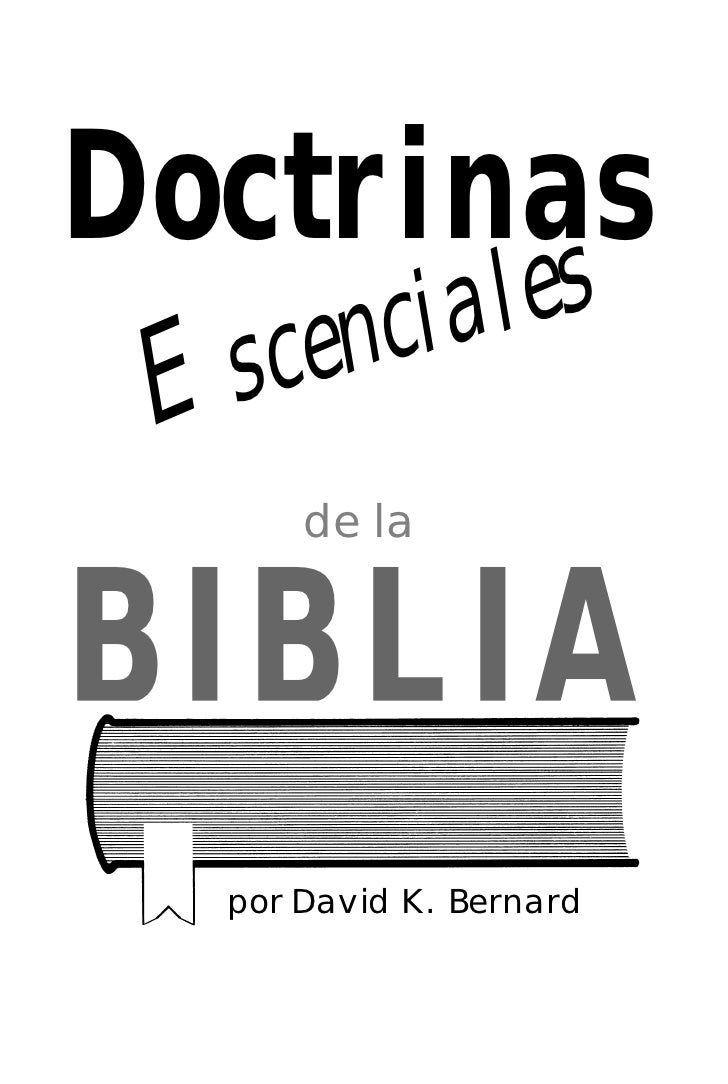 Doctrinas        ciales  E scen        de la   BIBLIA    por David K. Bernard