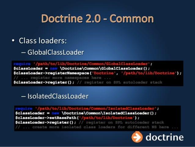 • Class loaders: – GlobalClassLoader – IsolatedClassLoader