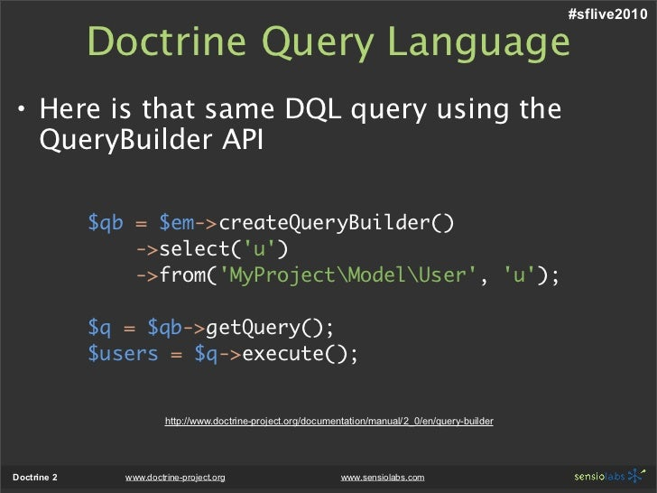 sflive2010 Doctrine Query Language •