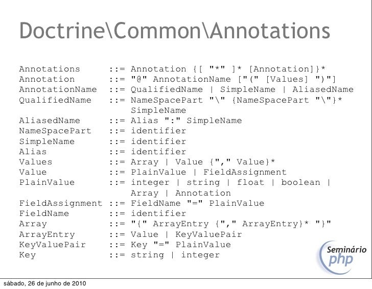 """DoctrineCommonAnnotations      Annotations              ::=   Annotation {[ """"*"""" ]* [Annotation]}*      Annotation         ..."""