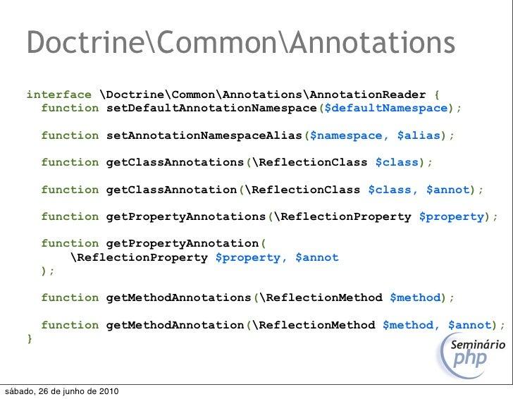 DoctrineCommonAnnotations      interface DoctrineCommonAnnotationsAnnotationReader {        function setDefaultAnnotationN...