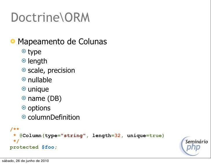 DoctrineORM         Mapeamento de Colunas             type             length             scale, precision            ...