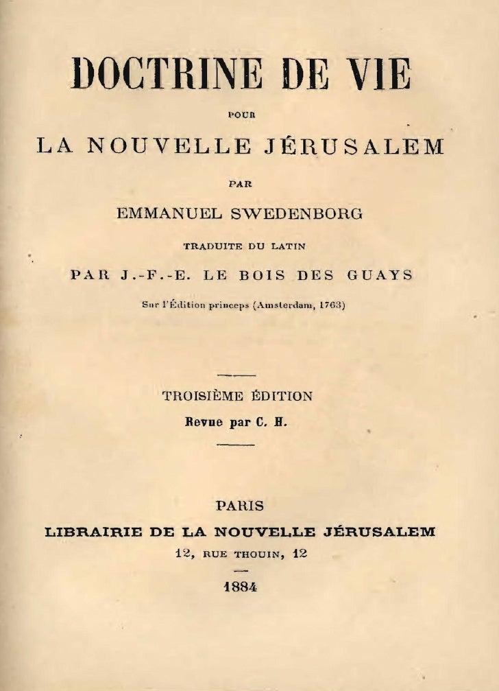 DOCTRINE DE VIE                        ,.u. LA NOUVELLE JÉRUSALEM                        PAH            EMMANUEL SWEDENBOR...