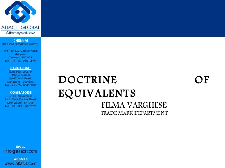 DOCTRINE OF EQUIVALENTS FILMA VARGHESE TRADE MARK DEPARTMENT