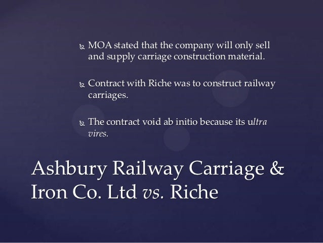 ashbury railway carriage Held, a contract to build a railway was ultra vires  browse or run a search for ashbury carriage co v riche in the american encyclopedia of law,.
