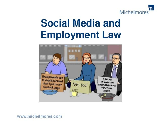 employment law social media in the workplace. Black Bedroom Furniture Sets. Home Design Ideas