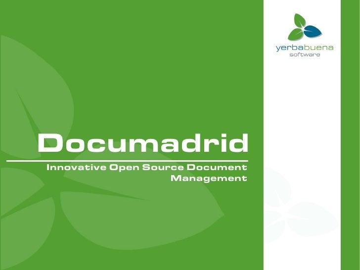 Documadrid Innovative Open Source Document                     Management
