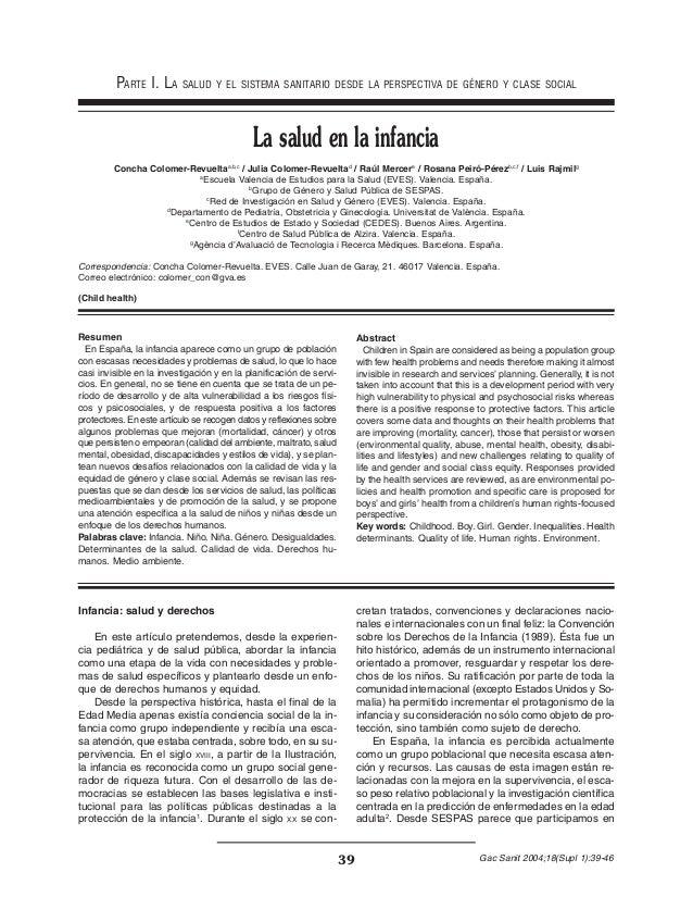 39 Gac Sanit 2004;18(Supl 1):39-46 Resumen En España, la infancia aparece como un grupo de población con escasas necesidad...
